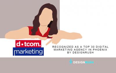 Dotcom Marketing ranked Top 30 Phoenix Digital Marketing Companies
